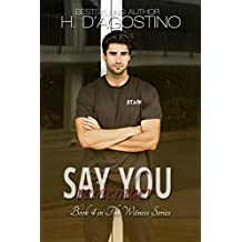 Say You Remember: book 4 in The Witness Series