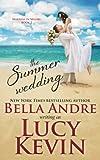 The Summer Wedding (Married In Malibu, Book 2) (Volume 2)