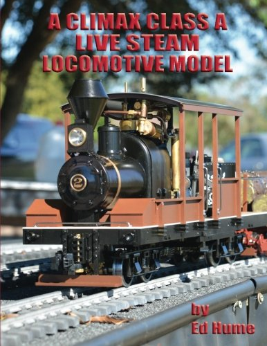 A Climax Class A Live Steam Locomotive Model