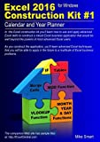 Excel 2016 Construction Kit 1: Calendar and Year Planner
