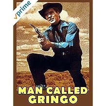 Man Called Gringo