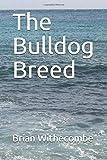 The Bulldog Breed (Courtenay)