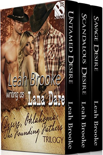 Desire, Oklahoma The Founding Fathers Trilogy [Box Set 84] (Siren Publishing Menage Everlasting)