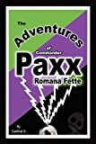 The Adventures of Commander Paxx Romana Fette, Cardinal G., 1432737414