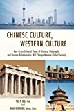 Chinese Culture, Western Culture, Tai P. Ng, 0595679447