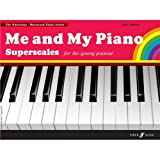 img - for Me and My Piano Superscales: For the Young Pianist (Faber Edition: The Waterman / Harewood Piano Series) book / textbook / text book