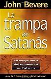 La Trampa de Satanas, John Bevere, 0884196186