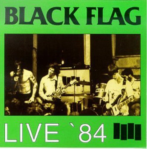 Black Flag - The Complete 1982 Demos Plus More! - Zortam Music