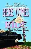 Here Comes the Ride, Lorena McCourtney, 1611730511