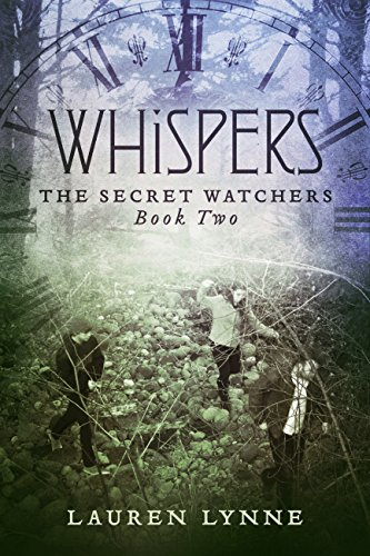 Whispers: The Secret Watchers Book Two by [Lynne, Lauren]