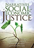 Narratives of Social and Economic Justice, Greene, Roberta R., 0871013886