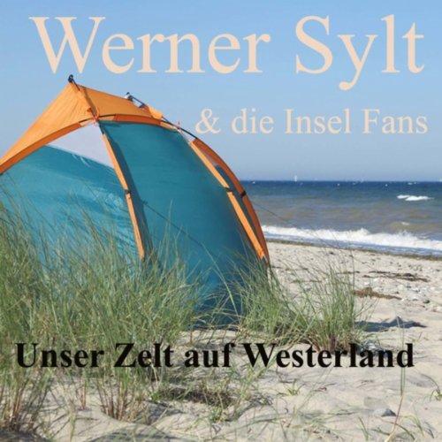 Zelt Auf Westerland : Amazon unser zelt auf westerland werner sylt die