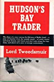 img - for Hudson's Bay trader book / textbook / text book