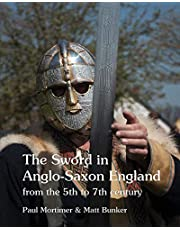 The Sword in Anglo-Saxon England: from the 5th to 7th century
