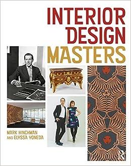 Interior Design Masters Hinchman Mark Yoneda Elyssa 9781138051737 Architecture Amazon Canada
