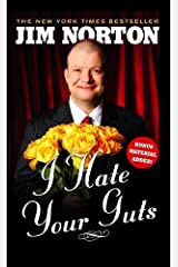 I Hate Your Guts by Norton, Jim (2009) Paperback Paperback