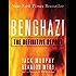 Benghazi: The Definitive Report