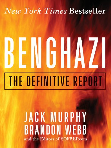 Benghazi: The Definitive Report (13 Hours The Secret Soldiers Of Benghazi Cast)