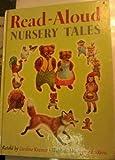 Read-Aloud Nursery Tales, Caroline Kramer, 0394806735