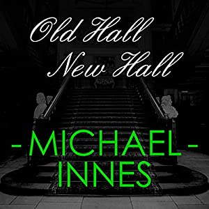Old Hall New Hall Audiobook
