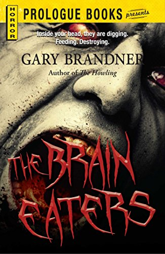 The Brain Eaters (Prologue Books)