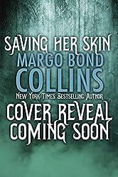Saving Her Skin (Shifter Shield Book 4)