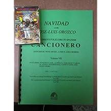 Lirica Infantil Con Jose-Luis Orozco: Volume 7, Pancho Claus / Hispanic Children's Folklore with Jose-Luis Orozco