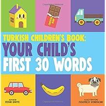 Turkish Children's Book: Your Child's First 30 Words