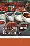 img - for Geographical Diversions: Tibetan Trade, Global Transactions (Geographies of Justice and Social Transformation Ser.) book / textbook / text book