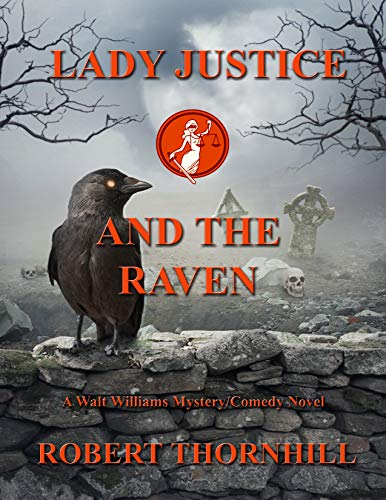 Lady Justice And The Raven by Robert Thornhill ebook deal