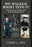 We Walked Right Into It: Pennsbury High and the Vietnam War