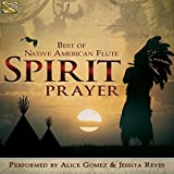 Spirit Prayer %2D Best of Native America