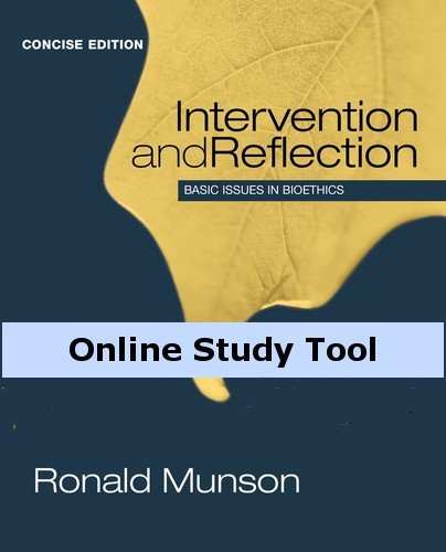 CourseMate for Munson's Intervention and Reflection: Basic Issues in Bioethics, Concise Edition, 1st - Reflections App