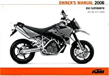 321182EN 2006 KTM 950 Supermoto Motorcycle Owners Manual Paper In English