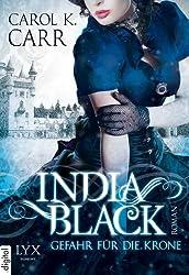 India Black: Gefahr für die Krone (German Edition)