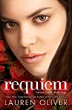 Requiem (Delirium Trilogy, Band 3)