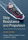 img - for Ship Resistance and Propulsion: Practical Estimation of Ship Propulsive Power book / textbook / text book