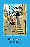 Ciottoli e Bucce D'Arancia, Rosa Dunphy, 1492260606