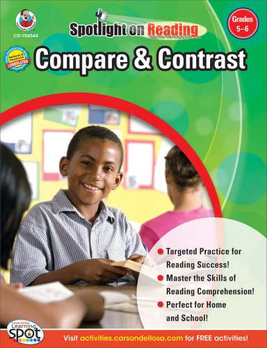 - Compare & Contrast, Grades 5 - 6 (Spotlight on Reading)