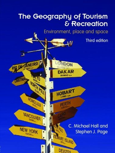 Download The Geography of Tourism and Recreation: Environment, Place and Space Pdf