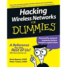 Hacking Wireless Networks For Dummies