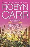 Second Chance Pass: Book 5 of Virgin River series (A Virgin River Novel)