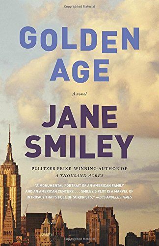 Golden Age (The Last Hundred Years Trilogy: A Family Saga)