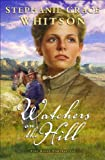 Watchers on the Hill, Stephanie Grace Whitson, 0764227866