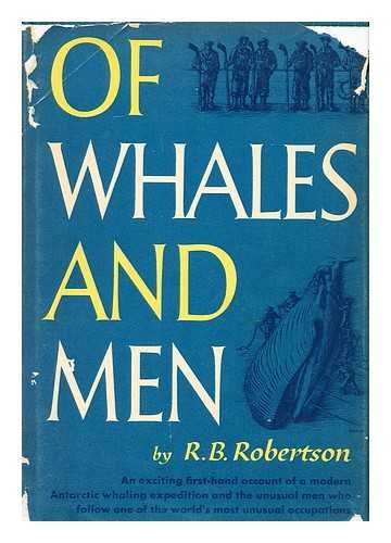 Of Whales And Men by R.B. Robertson