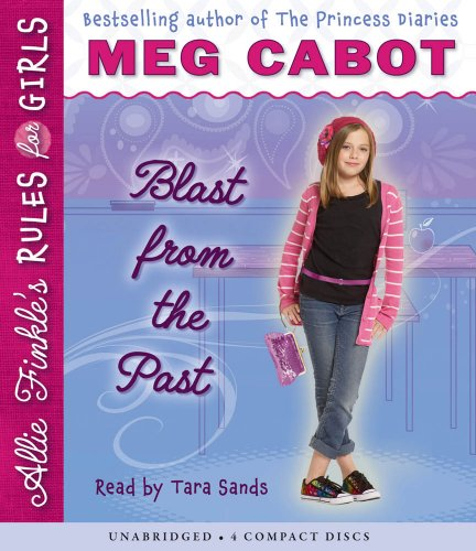 Allie Finkle's Rules for Girls Book 6: Blast from the Past - Audio by Brand: Scholastic Audio Books