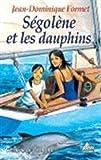 Ségolène et les Dauphins 3