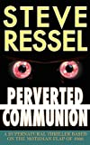 Perverted Communion, Steve Ressel, 0978748352