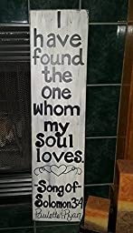 I have found the one whom my soul loves - Song of Solomon 3:4 Personalized with couples names- Large solid wood sign