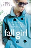 Front cover for the book Fall Girl by Toni Jordan